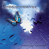 Play & Download Dreamweaver by Medwyn Goodall | Napster