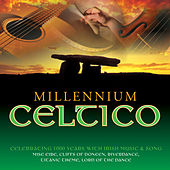 Play & Download Millennium Celtico by Various Artists | Napster