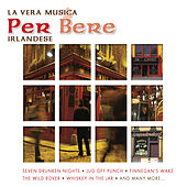 Play & Download La Vera Musica Per Bere Irlandese by Various Artists | Napster
