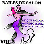 Play & Download Bailes de Salón Vol. 3 by Various Artists | Napster