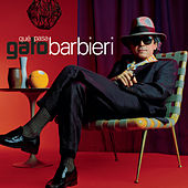 Play & Download Que Pasa by Gato Barbieri | Napster