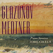 Play & Download Glazunov, Medtner: Piano Sonatas by Emil Gilels | Napster