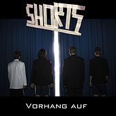 Play & Download Vorhang Auf! by The Shorts | Napster
