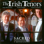 Sacred von The Irish Tenors