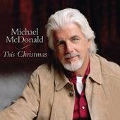 This Christmas von Michael McDonald