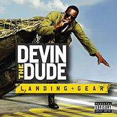 Landing Gear von Devin The Dude