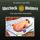 Die alten Fälle (Reloaded) - Fall 02: Der blaue Karfunkel by Sherlock Holmes