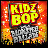 KIDZ BOP Sings Monster Ballads von Various Artists
