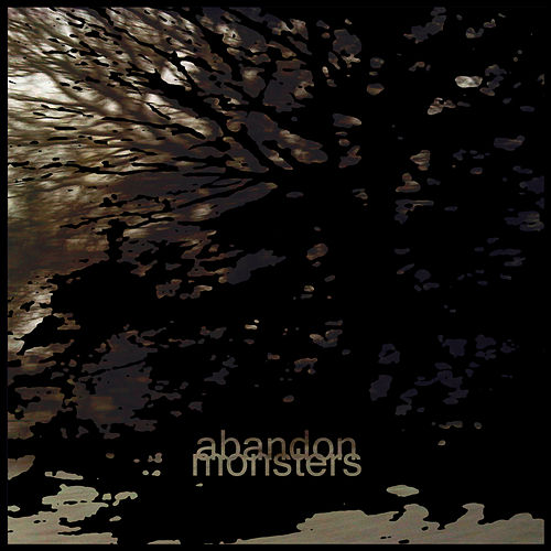 Play & Download Monsters by Abandon | Napster