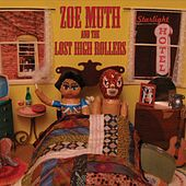 Play & Download Starlight Hotel by Zoe Muth and the Lost High Rollers | Napster