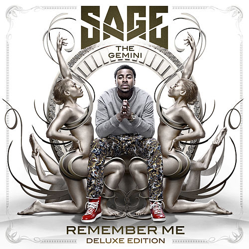 Play & Download Remember Me (Deluxe Edition) by Sage The Gemini | Napster