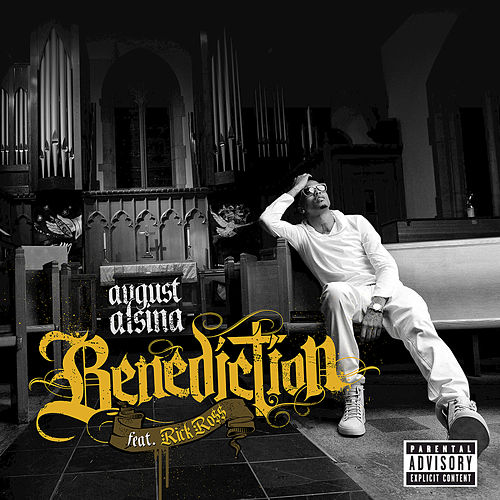 Play & Download Benediction by August Alsina | Napster