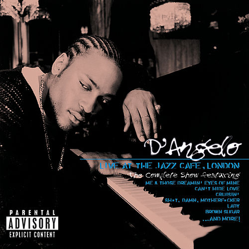 Live At The Jazz Cafe, London by D'Angelo