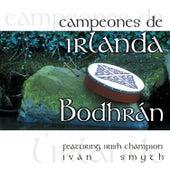 Play & Download Campeones de Irlanda - Bodhrán by Ivan Smith | Napster