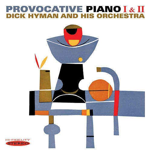 Play & Download Provocative Piano I & II by Dick Hyman | Napster