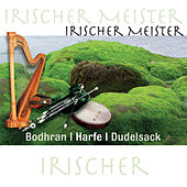 Play & Download Irischer Meister - Bodhran / Harfe / Dudelsack by Various Artists | Napster