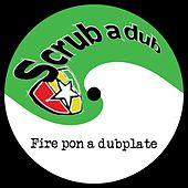 Fire Pon a Dubplate by Various Artists