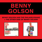 Play & Download The Other Side of Benny Golson + Benny Golson and the Philadelphians (Bonus Track Version) by Benny Golson | Napster
