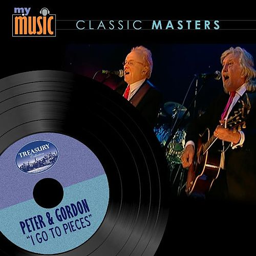 Play & Download I Go to Pieces by Peter and Gordon   Napster