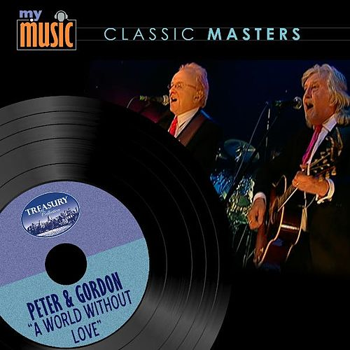 Play & Download A World Without Love by Peter and Gordon   Napster