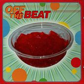 Jello by Off The Beat