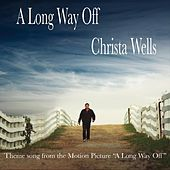 A Long Way Off (Theme Song from