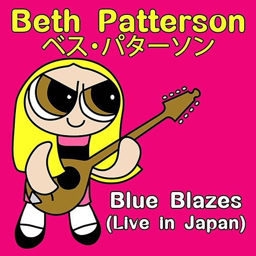 Blue Blazes (Live in Japan) by Beth Patterson