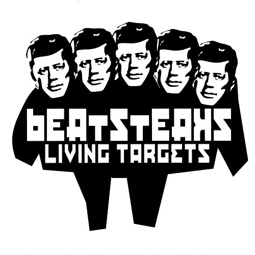 Play & Download Living Targets by Beatsteaks | Napster