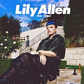 Play & Download Our Time by Lily Allen | Napster