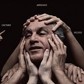 Play & Download Abraçaço by Caetano Veloso | Napster