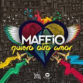 Play & Download Quiero Otro Amor by Maffio | Napster