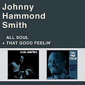 All Soul + That Good Feelin' by Johnny