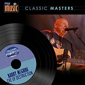 Play & Download Eve of Destruction by Barry McGuire | Napster