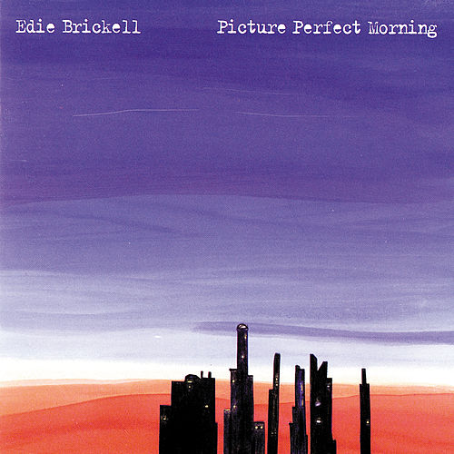 Play & Download Picture Perfect Morning by Edie Brickell | Napster
