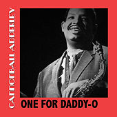 One for Daddy-O by Cannonball Adderley