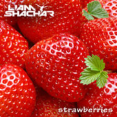 Play & Download Strawberries by Liam Shachar | Napster