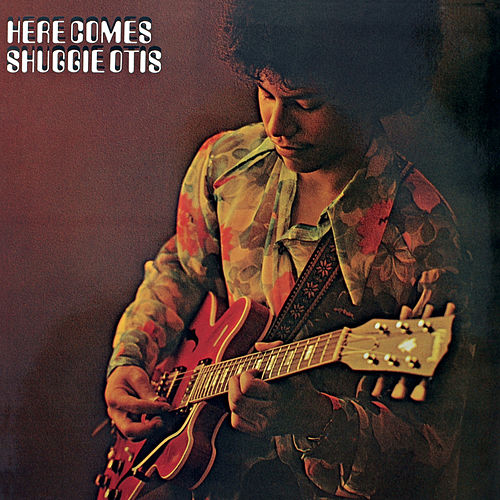 Play & Download Here Comes Shuggie Otis by Shuggie Otis | Napster