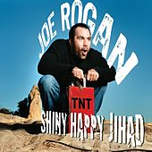 Shiny Happy Jihad by Joe Rogan