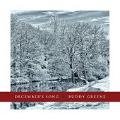 Play & Download December's Song by Buddy Greene | Napster