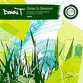 Grass Is Greener by Donn T