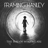 The Sum Of Who We Are by Framing Hanley
