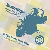 Play & Download If This World Were Mine by Dalminjo | Napster