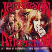 Last Stand at Winterland (Live) von Jefferson Airplane