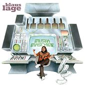 Play & Download Musikmaschine by Klaus Lage | Napster