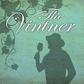 The Vintner by Brian Gore