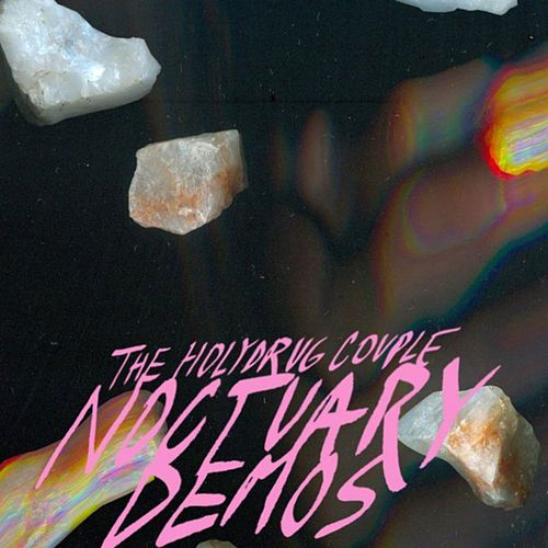 Noctuary (Demos) by The Holydrug Couple