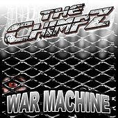 Play & Download War Machine by The Chimpz | Napster