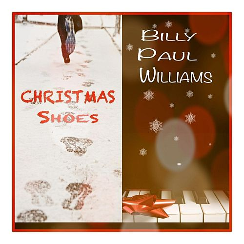 Christmas Shoes by Billy Paul Williams