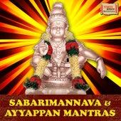 Sabarimannava & Ayyappan Mantras by Various Artists