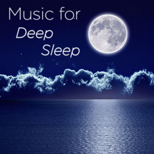 Music for Deep Sleep by Various Artists